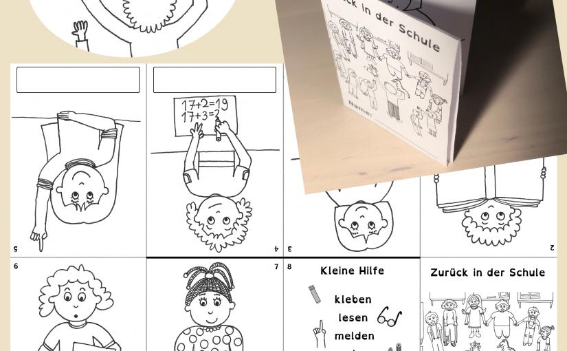 Zurück in der Schule – Ein Faltheft für unsere DaZ/DaF-Kinder