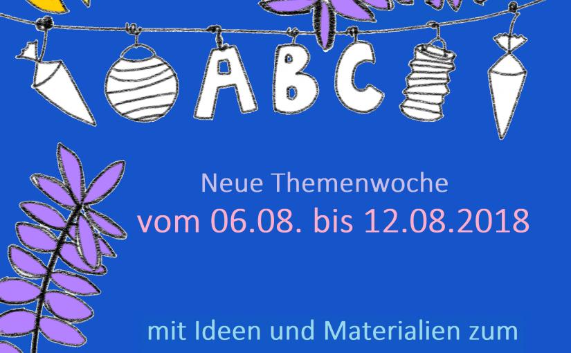 Ab Montag ist Schulanfangswoche :-) </b> Die dritte Themenwoche auf schulkater.de